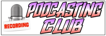 Podcasting Club Banner