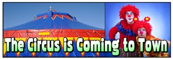 The Circus is Coming to Town Banner