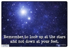 Remember to look up at the stars...