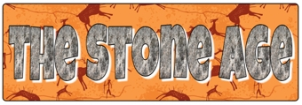 The Stone Age Banner
