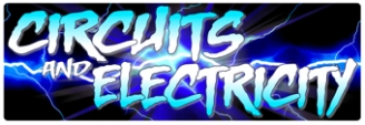 Circuits and Electricity Banners