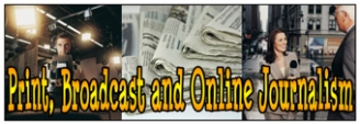 Print, Broadcast and Online Journalism Banner