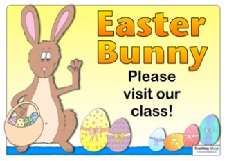 Easter Bunny Visit our Class Sign