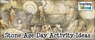'Stone Age' Day Ideas
