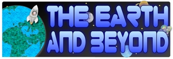 The Earth and Beyond Banner