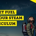 Rocket Fuel for your STEAM Curriculum