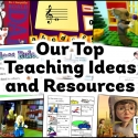 Our Top Teaching Ideas and Resources!