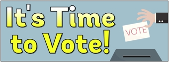 'It's Time to Vote' Banner