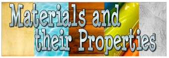 Materials and their Properties Banner