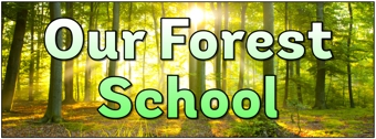 Our Forest School Banner