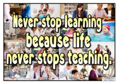Never stop learning...