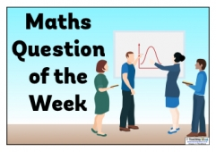 Maths Question of the Week Poster 2