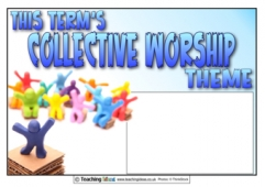 This Term's Collective Worship Theme Poster