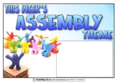 This Week's Assembly Theme Poster