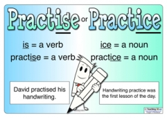 Spelling - Practise or Practice