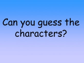 Can you guess the characters?