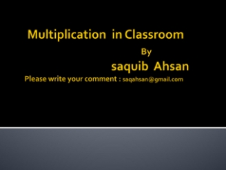 Multiplication in the Classroom
