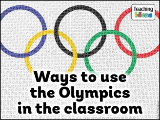 Ways to use the Olympics in the Classroom