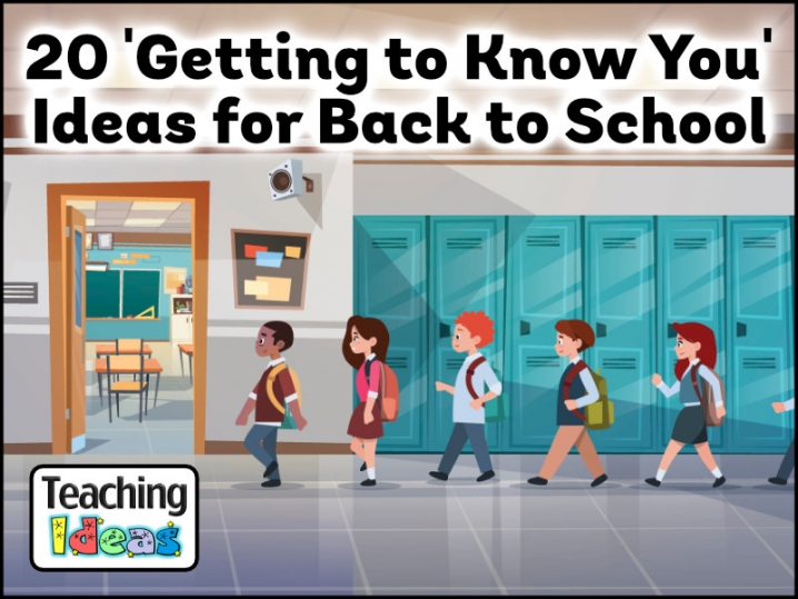 20 Getting to Know You Ideas for Back to School