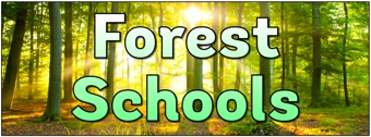 Forest Schools Banners