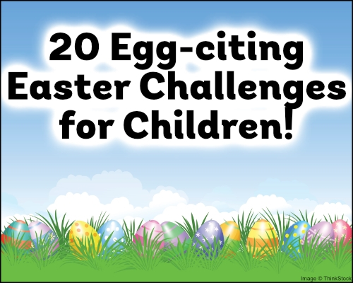 20 egg citing easter challenges for children teaching ideas 20 egg citing easter challenges for children maxwellsz