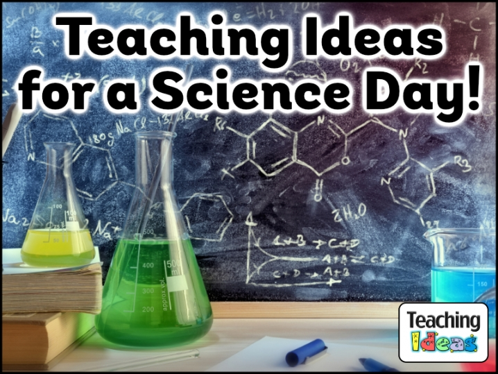 Teaching Ideas for a Science Day!